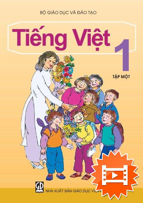 Tiếng Việt lớp 1, tập 1
