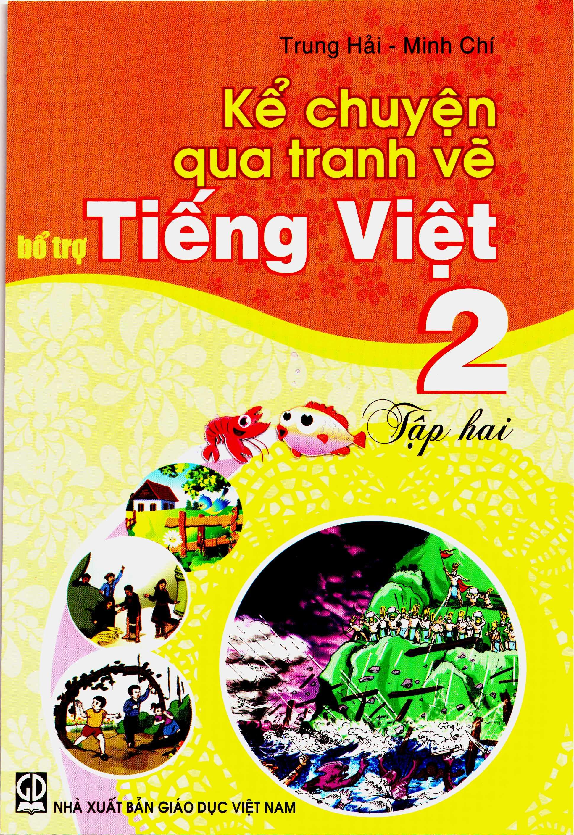 Kể chuyện qua tranh vẽ bổ trợ Tiếng Việt 2, tập 2