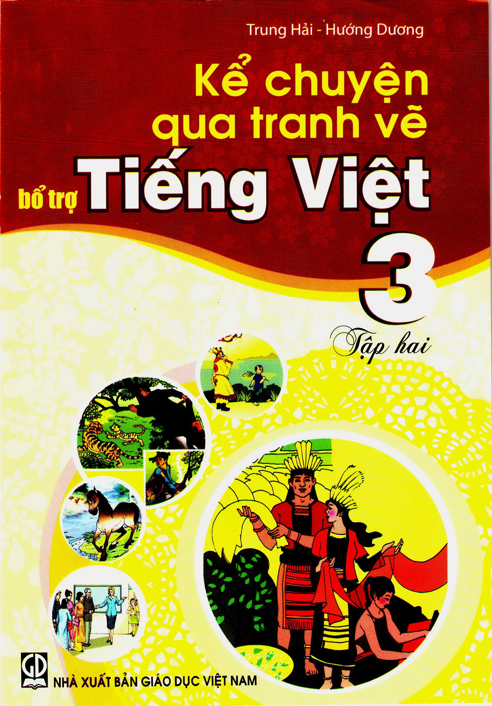 Kể chuyện qua tranh vẽ bổ trợ Tiếng Việt 3, tập 2