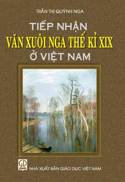 Tiếp nhận văn xuôi Nga thế kỷ XIX ở Việt Nam