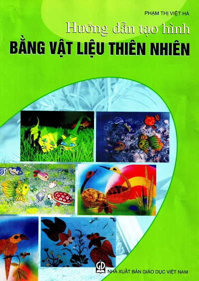 Hướng dẫn tạo hình bằng vật liệu thiên nhiên