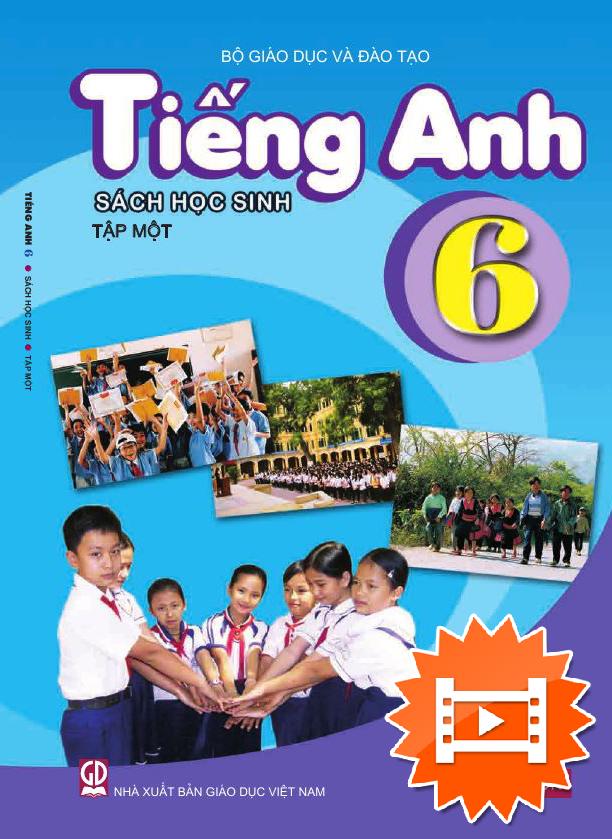 Tiếng Anh lớp 6 tập 1 (Chương trình 2020)