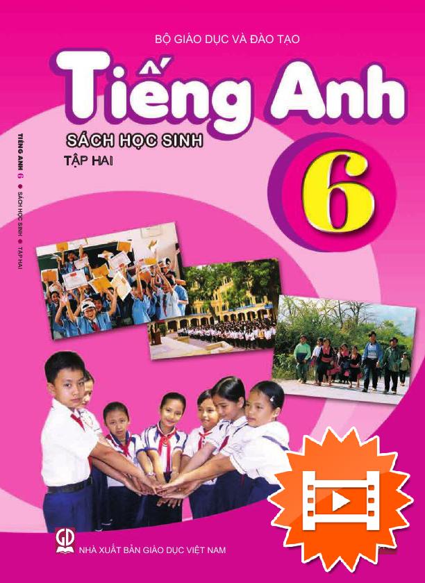 Tiếng Anh lớp 6, tập 2 (Chương trình 2020)