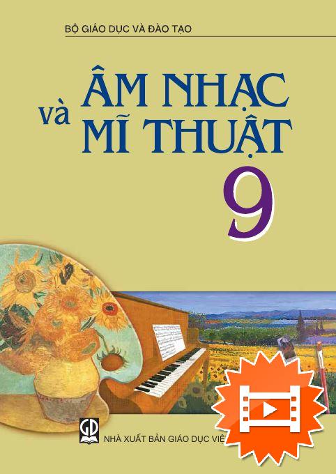 Âm nhạc và Mĩ thuật 9