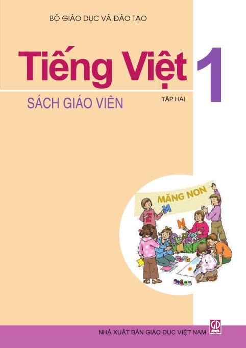Tiếng Việt 1, tập 2 - Sách Giáo Viên