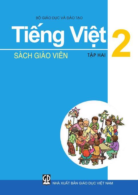 Tiếng Việt 2, tập 2 - Sách Giáo Viên