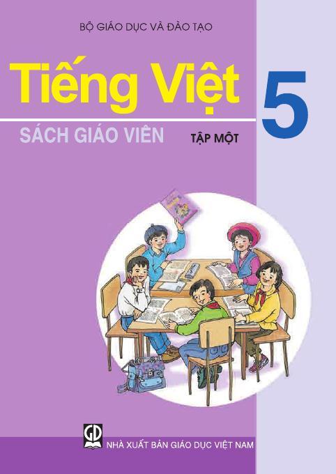 Tiếng Việt 5, tập 1 - Sách Giáo Viên