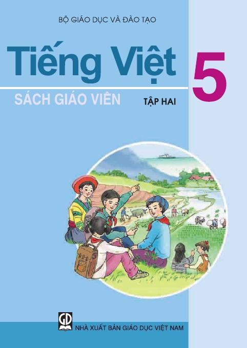 Tiếng Việt 5, tập 2 - Sách Giáo Viên