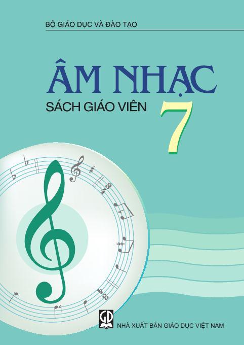 Âm nhạc 7 - Sách Giáo Viên
