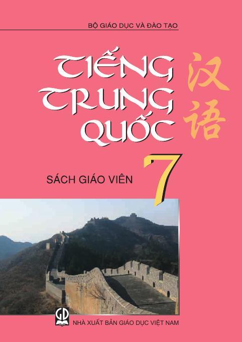 Tiếng Trung Quốc 7 - Sách Giáo Viên