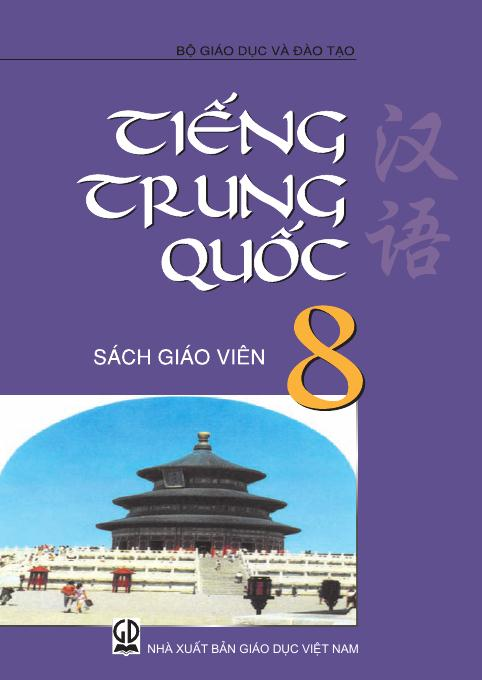 Tiếng Trung Quốc 8 - Sách Giáo Viên