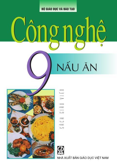 Công nghệ 9 (Nấu ăn) - Sách Giáo Viên
