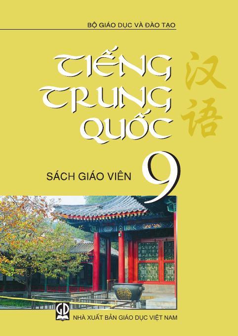 Tiếng Trung Quốc 9 - Sách Giáo Viên