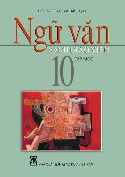 Ngữ văn 10, tập 1 - Sách Giáo Viên