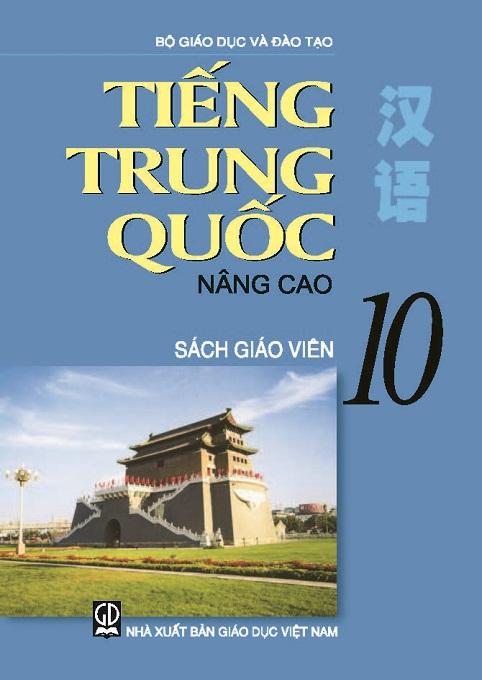 Tiếng Trung Quốc 10 nâng cao - Sách Giáo Viên