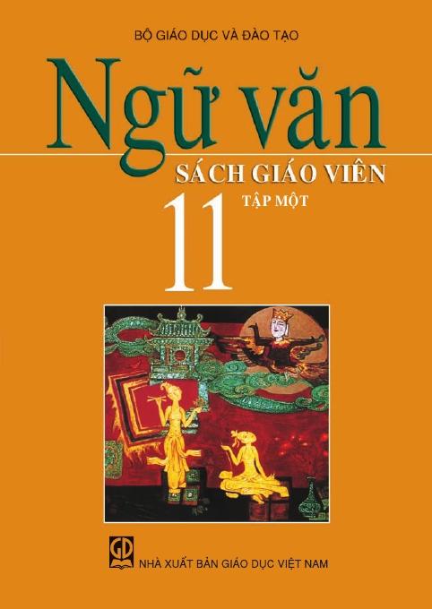 Ngữ văn 11, tập 1 - Sách Giáo Viên