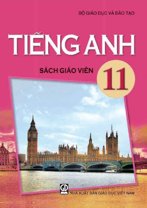 Tiếng Anh 11 - Sách Giáo Viên