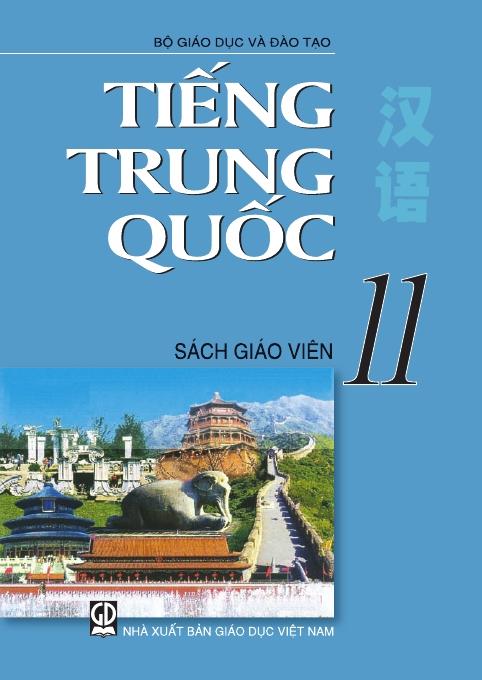 Tiếng Trung Quốc 11 - Sách Giáo Viên