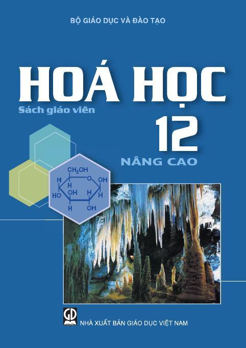 Hóa học 12 nâng cao - Sách Giáo Viên