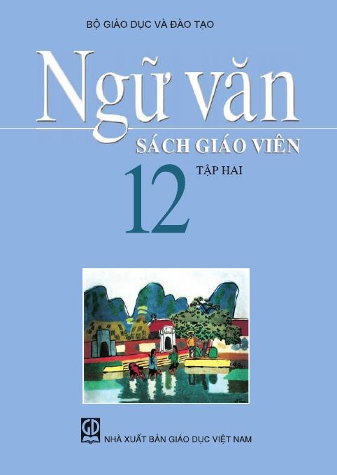 Ngữ văn 12, tập 2 - Sách Giáo Viên