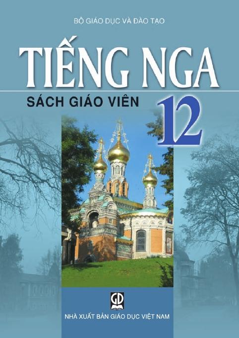 Tiếng Nga 12 - Sách Giáo Viên
