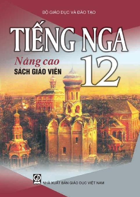 Tiếng Nga 12 nâng cao - Sách Giáo Viên