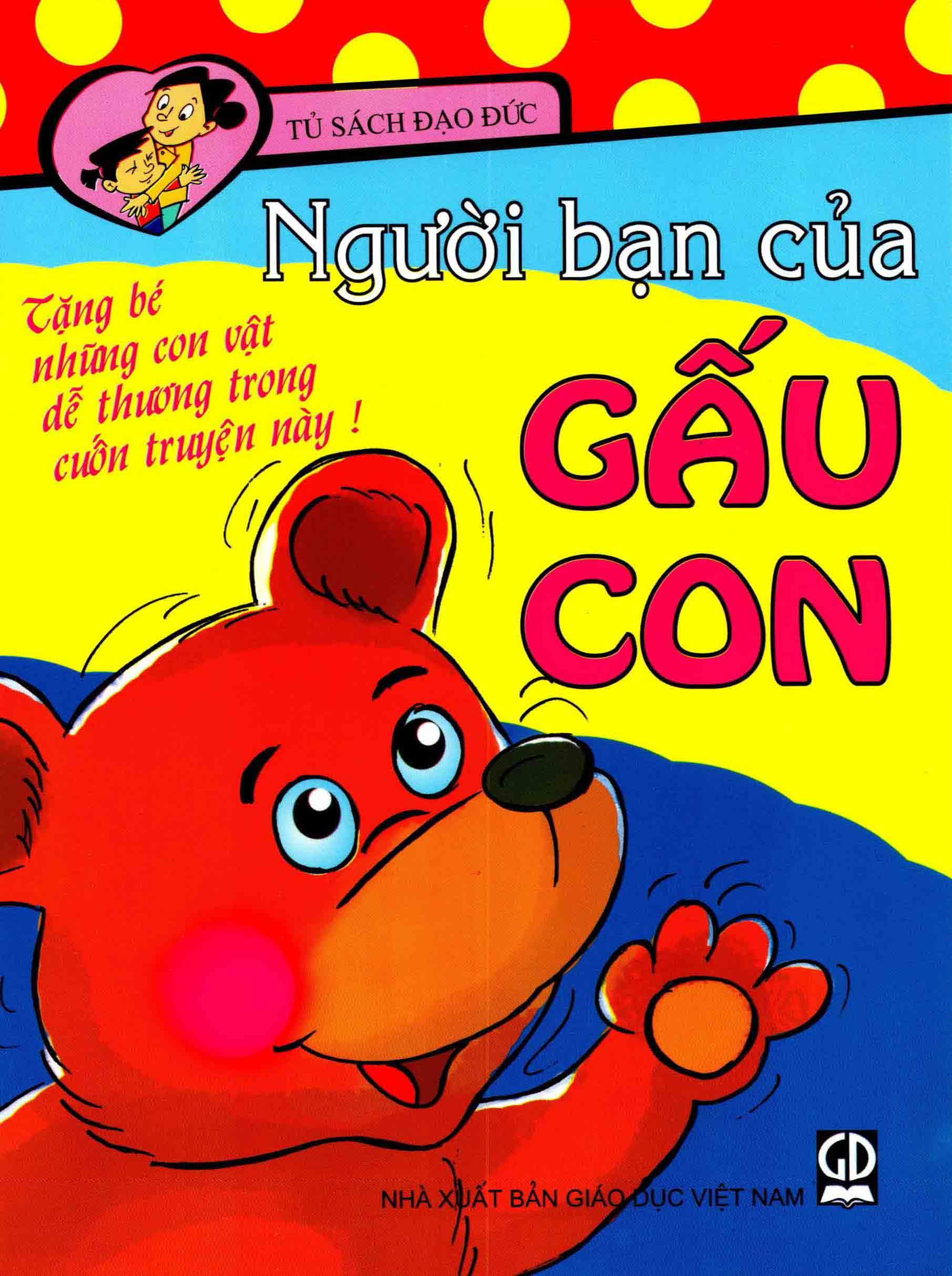 Người bạn của gấu con: Tủ sách đạo đức