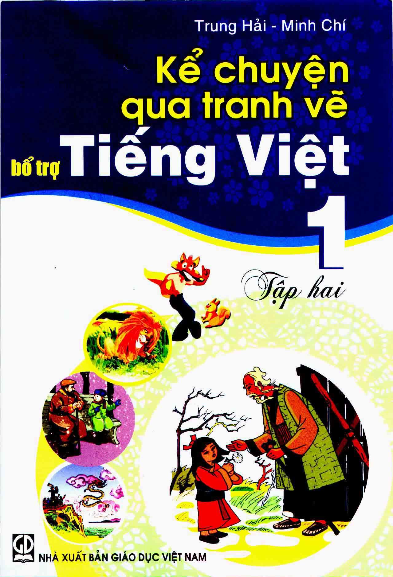 Kể chuyện qua tranh vẽ bổ trợ Tiếng Việt lớp  1, tập 2