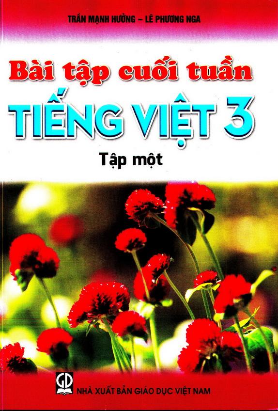 Bài tập cuối tuần Tiếng Việt 3, tập 1