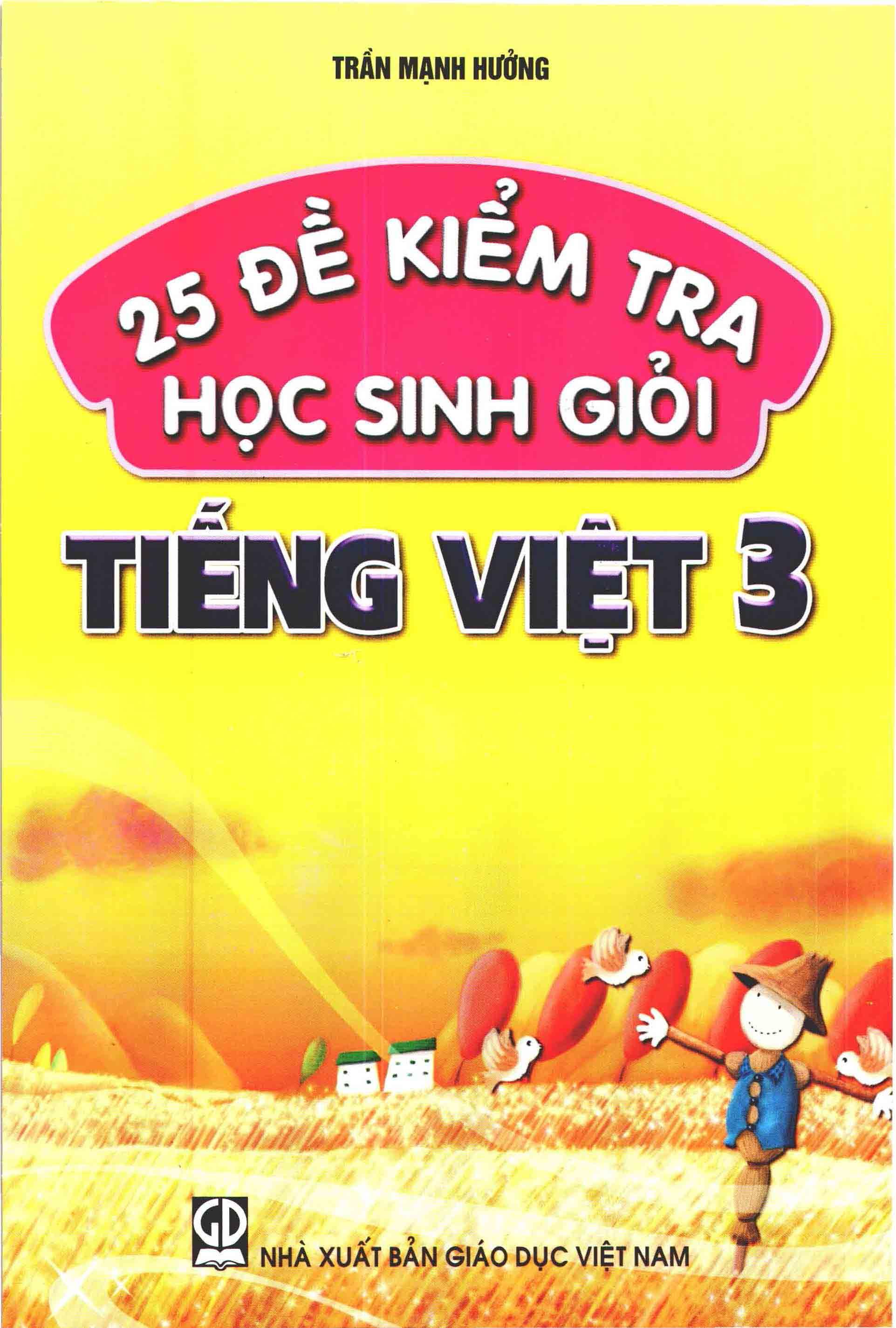 25 đề kiểm tra học sinh giỏi Tiếng Việt 3