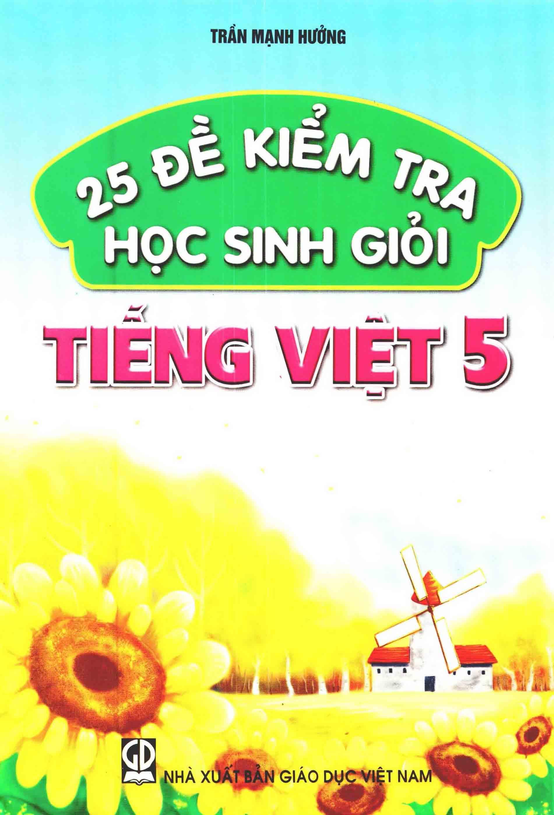 25 đề kiểm tra học sinh giỏi Tiếng Việt 5