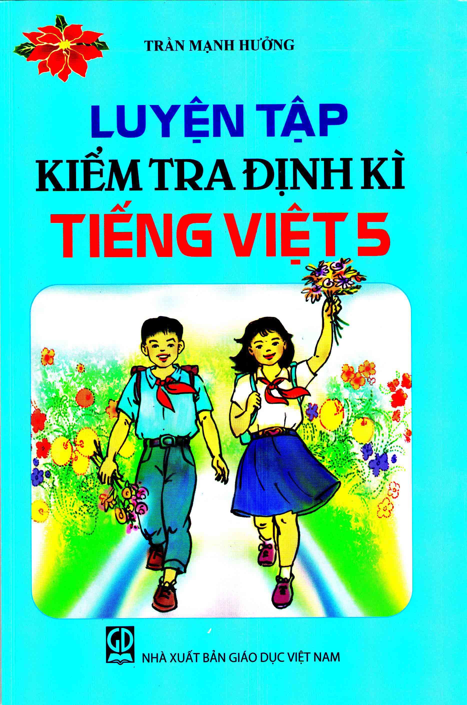 Luyện tập kiểm tra định kì Tiếng Việt 5