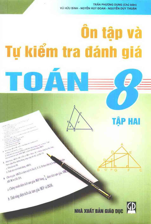 Ôn tập và tự kiểm tra đánh giá Toán 8, tập 2