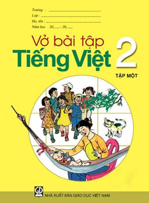 Vở bài tập Tiếng Việt 2, tập 1