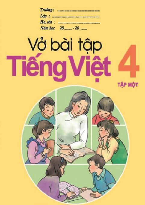 Vở bài tập Tiếng Việt 4, tập 1